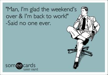 WeekendBackToWork