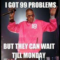 Weekend99Problems