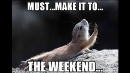WeekendMustMakeIt