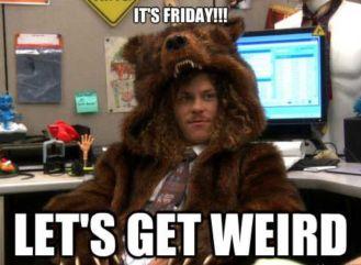FridayWeird